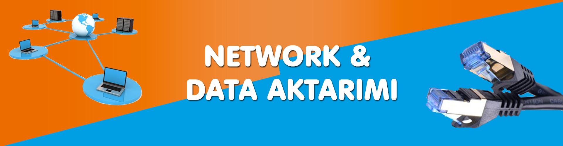 DATA AKTARIMI network ağ kurulumu